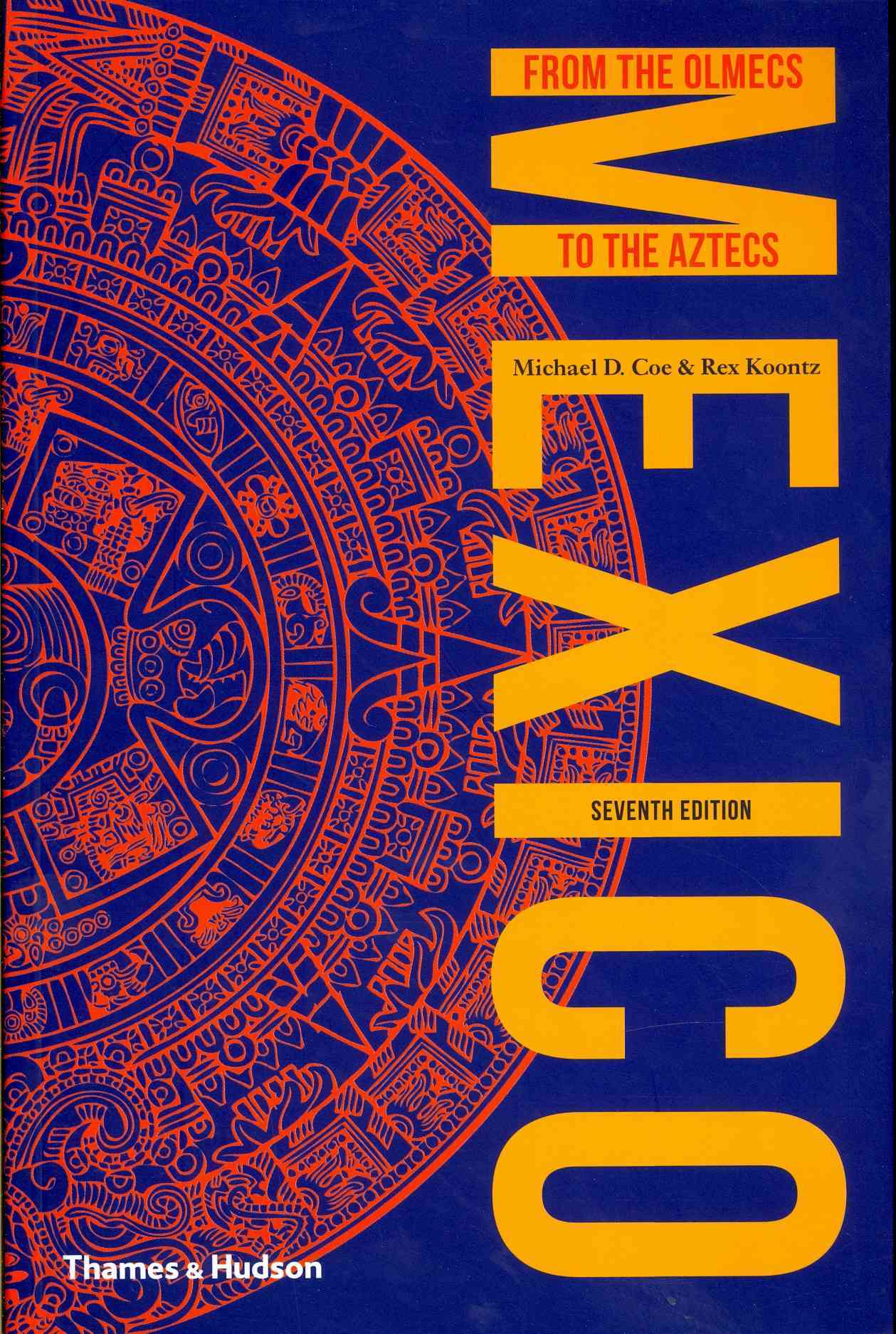 Mexico By Coe, Michael D./ Koontz, Rex